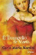 EL EVANGELIO DE MARIA di MARTINI, CARLO MARIA
