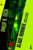 BLADE RUNNER: ¿SUEÑAN LOS ANDROIDES CON OVEJAS ELECTRICAS? de DICK, PHILIP K.