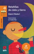RETAHILAS DE CIELO Y TIERRA di RODARI, GIANNI