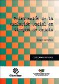 REINVENCION DE LA EXCLUSION SOCIAL EN TIEMPOS DE CRISIS de GARCIA ROCA, JOAQUIN