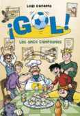 ¡GOL! 33: LOS ONCE CAMPEONES de GARLANDO, LUIGI