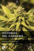 HISTORIAS DEL CANNABIS di RAMOS ATANCE, JOSE ANTONIO