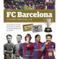9788491030805 - Vv.aa.: Fc Barcelona: La Historia Completa De Un Club - Libro