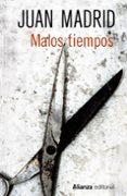 MALOS TIEMPOS de MADRID, JUAN