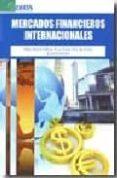 MERCADOS FINANCIEROS INTERNACIONALES di GARCIA ESTEVEZ, PABLO