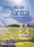 MAS ALLA DEL TANTRA: LA PRACTICA CURATIVA DEL SEXO SAGRADO TAOIST AS (2ª ED.) di BORRAS, MONTSE