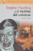 STEPHEN HAWKING Y EL DESTINO DEL UNIVERSO di RIOS, RUBEN H.