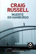 MUERTE EN HAMBURGO (SERIE JAN FABEL 1) de RUSSELL, CRAIG