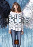 ALMAS PERDIDAS I: LAS DOS CARAS di GARCIA UROSA, ARIADNA