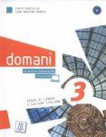 DOMANI 3 LIBRO DEL ALUMNO + DVD B1 di VV.AA