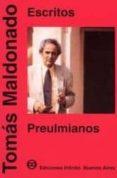 ESCRITOS PREULMIANOS di MALDONADO, TOMAS