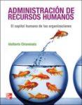 ADMINISTRACION DE RECURSOS HUMANOS (9ª ED.) de CHIAVENATO, IDALBERTO