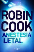 ANESTESIA LETAL di COOK, ROBIN