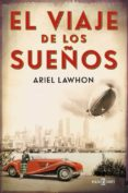 EL VIAJE DE LOS SUEÑOS di LAWHON, ARIEL