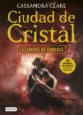 9788408154006 - Clare Cassandra: Ciudad De Cristal - Libro