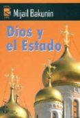 DIOS Y EL ESTADO di BAKUNIN, MIJAIL