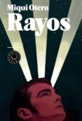 RAYOS di OTERO, MIQUI