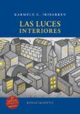 LAS LUCES INTERIORES (2ª ED.) de IRIBARREN, KARMELO C.