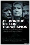 EL PORQUE DE LOS POPULISMOS: UN ANALISIS DEL AUGE ANTISISTEMA DE DERECHA E IZQUIERDA A AMBOS LADOS DEL ATLANTICO di CARRILLO, FRAN