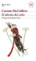 EL ALIENTO DEL CIELO di MCCULLERS, CARSON
