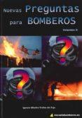 NUEVAS PREGUNTAS PARA BOMBEROS II di MENDEZ-TRELLES DEL TEJO, IGNACIO