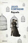RAYUELA de CORTAZAR, JULIO