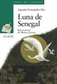 LUNA DE SENEGAL (SOPA DE LIBROS) de FERNANDEZ PAZ, AGUSTIN