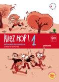 ALLEZ HOP! 1 CAHIER D´EXERCISES SAVIA 5º EDUCACION PRIMARIA ED 2014 CASTELLANO di VV.AA.