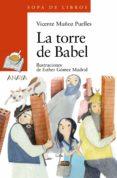 LA TORRE DE BABEL de MUÑOZ PUELLES, VICENTE