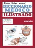 DICCIONARIO MEDICO ILUSTRADO: HANDBOOK di VV.AA.