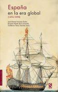 ESPAÑA EN LA ERA GLOBAL (1942-1898) de AZCONA, JOSE MANUEL  MARTIN DE LA GUARDIA, RICARDO