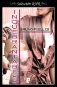 Inquebrantables (ebook) - Ediciones B S.a.
