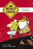 RESCATE EN RHANNA (UN CASO DE BATRACIO FROGGER 4) di ANDREI  GALAN, JORGE