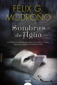 SOMBRAS DE AGUA di MODROÑO, FELIX G.