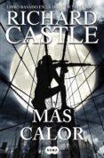 MAS CALOR (SERIE CASTLE 8) de CASTLE, RICHARD