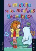 EL MISTERIO DE LOS MENSAJES GEOMETRICOS 2ª EDICION di ORTEGA DE LA CRUZ, RAFAEL