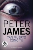 TAN MUERTO COMO TU de JAMES, PETER
