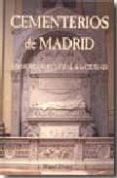 CEMENTERIOS DE MADRID. MEMORIA SEPULCRAL DE LA CIUDAD di ALVAREZ, MIGUEL