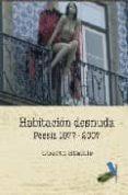 HABITACION DESNUDA (POESIA 1977-2008) di VV.AA