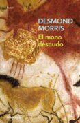 EL MONO DESNUDO de MORRIS, DESMOND