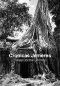 9789568558406 - Dochao Moreno Rafael: Crónicas Jemeres - Libro