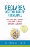 Reglarea dezechilibrelor hormonale. soluții naturale pentru a vă redobândi echilibrul, somnul, libidoul și energia Libro en formato pdf para descargar gratis