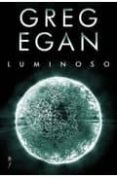 LUMINOSO di EGAN, GREG