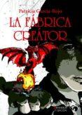 LA FABRICA CREATOR: LOS PORTALES DE ELDONON I di GARCIA-ROJO, PATRICIA
