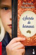 SECRETO DE HERMANAS de ALEXANDRA, BELINDA