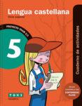 LENGUA CASTELLANA 5º EDUCACION PRIMARIA CUADERNO DE ACTIVIDADES TRAM 2.0 di VV.AA