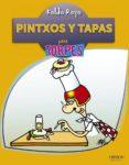PINTXOS Y TAPAS PARA TORPES di ROYO, KOLDO