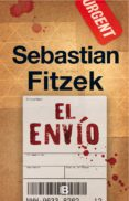 EL ENVIO di FITZEK, SEBASTIAN