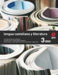 LENGUA CASTELLANA Y LITERATURA 3º ESO SABIA ED 2015 di VV.AA.