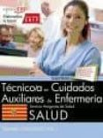 TECNICO/A EN CUIDADOS AUXILIARES DE ENFERMERIA: SERVICIO ARAGONES DE SALUD. SALUD: TEMARIO ESPECIFICO (VOL. I) di VV.AA.